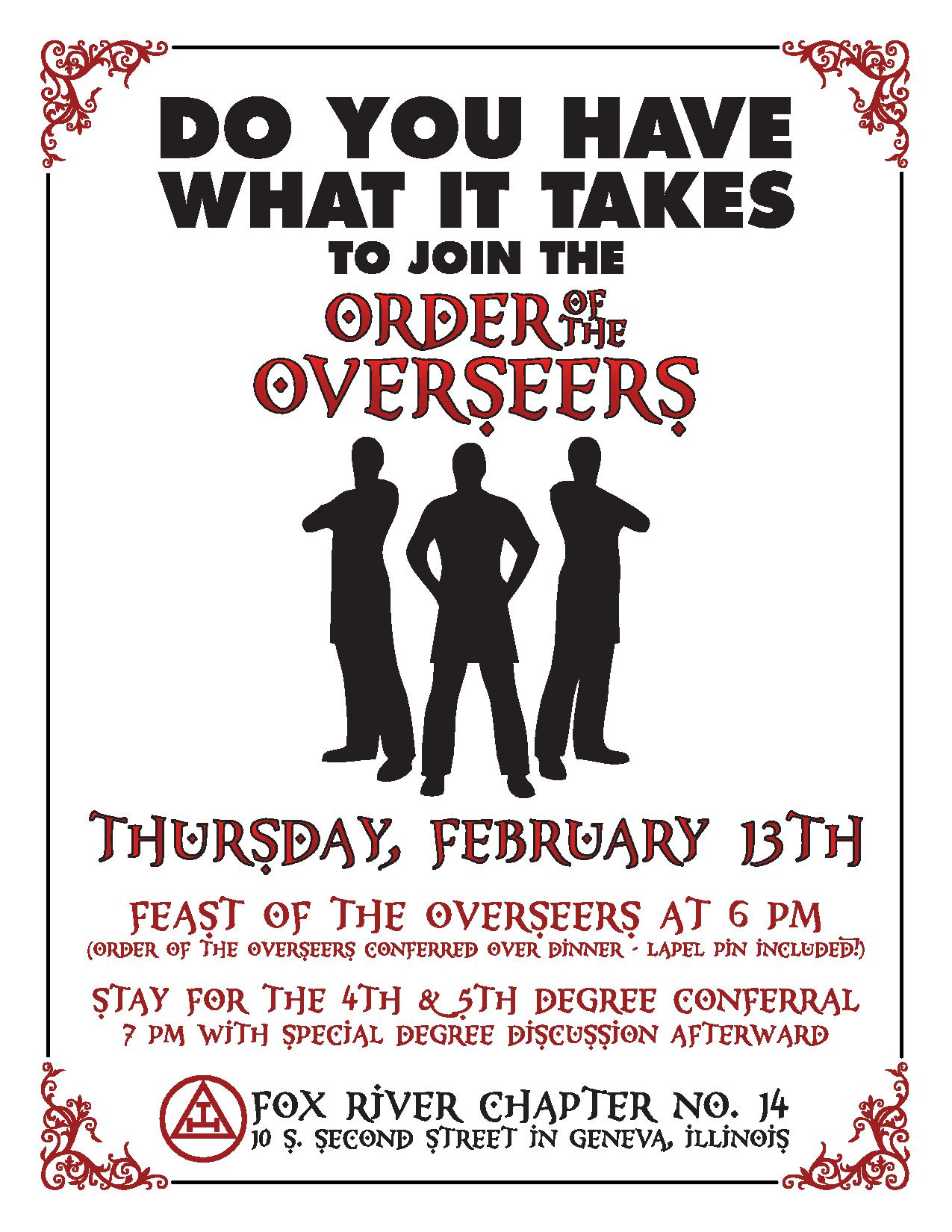 order of the overseers 4th 5th degree conferral grand royal come out to fox river chapter 14 for the feast and order of the overseers as well as the presentation of the 4th 5th degrees